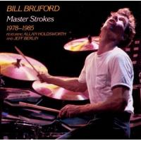 Album Master Strokes 1978-1985 by Bill Bruford