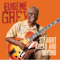 Album Straight Ahead and Beyond by Eugene Grey