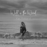 Kari Kirkland: Wild is the Wind