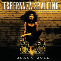 Album Black Gold by Esperanza Spalding