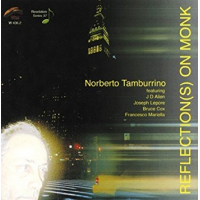 Norberto Tamburrino: Reflection(s) On Monk