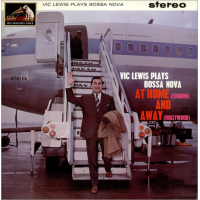 Album Vic Lewis Plays Bossa Nova at Home and Away by Vic Lewis