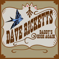 Album Daddy's High Again - CD by Dave Ricketts