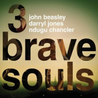 Album 3 Brave Souls by John Beasley