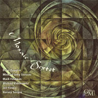 Album The Mosaic Sextet by Michael Jefry Stevens