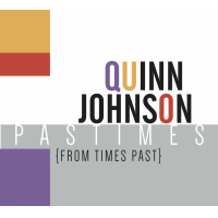 Album Pastimes (from times past) by Quinn Johnson