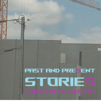 Album Past and present stories by Christophe Gervot