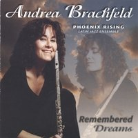 "Album Andrea Brachfield ""Remembered Dreams"" by Karl Latham"