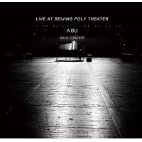 A Bu: Live At Beijing Poly Theater