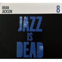 Album Jazz Is Dead 8: Brian Jackson
