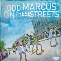Album On These Streets by Todd Marcus