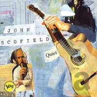 Album Quiet by John Scofield