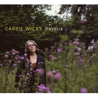 Carrie Wicks: Reverie