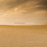 John Luther Adams: Become Desert