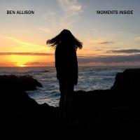 Album Moments Inside by Ben Allison