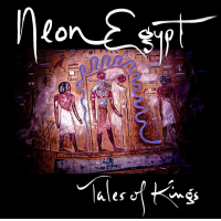 Album Neon Egypt: Tales Of Kings by Harrison Goldberg