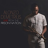 Album Live From The Prison Nation by Alonzo Demetrius