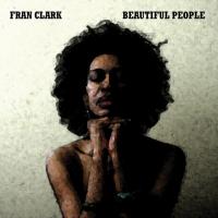 Album Beautiful People by Fran Clark