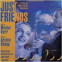 Michel Herr feat. Archie Shepp : Just Friends