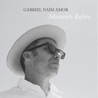 Album Moments Before by Gabriel Naïm Amor