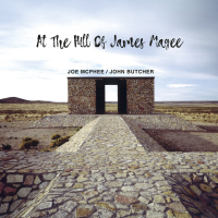 At The Hill Of James Magee by Joe McPhee/John Butcher