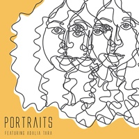 Album Portraits featuring Adalia Tara by Portraits Jazz Project