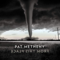 Album From This Place by Pat Metheny