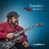 Borrkia Big Band - Squattrinato