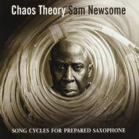 Album Chaos Theory by Sam Newsome