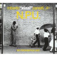 roberto zanetti: NPU_No Prohibition Unit