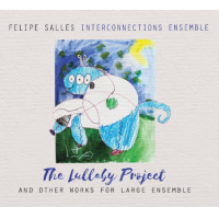 Felipe Salles: The Lullaby Project