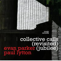 "Read ""Collective Calls (Revisited) (Jubilee)"" reviewed by John Sharpe"