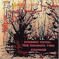 Album The Equinox Trio by Michael Jefry Stevens