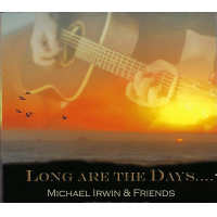 Album Long Are the Days by Michael Irwin