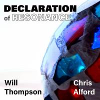 Album Declaration of Resonance by Chris Alford