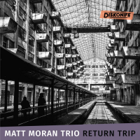Matt Moran: Return Trip