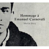 Hommage à Emanuel Carnevali
