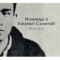 Album Hommage à Emanuel Carnevali by Merlin Breij