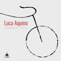 Album Aqustico vol 2 by Luca Aquino