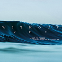 Without You by Mauricio Pessoa