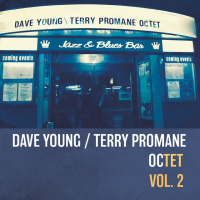 Dave Young / Terry Promane: Octet Vol. 2