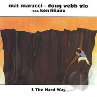 Mat Marucci: 3 The Hard Way w/Doug Webb