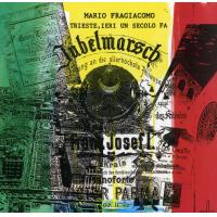 Album Trieste, ieri un secolo fa by Mario Fragiacomo
