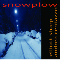 Album SNOWPLOW by Andrea Centazzo