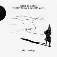 Abu Sadiya by Yacine Boulares