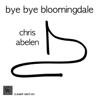 Album bye bye bloomingdale by Chris Abelen