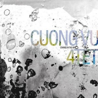 Cuong Vu 4Tet: Change In The Air