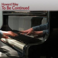 Album Howard Riley: Lush Life by Howard Riley