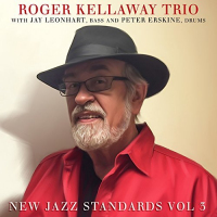 Roger Kellaway Trio: New Standards Vol  3