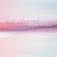 Jason Vitelli: Head Above Tide
